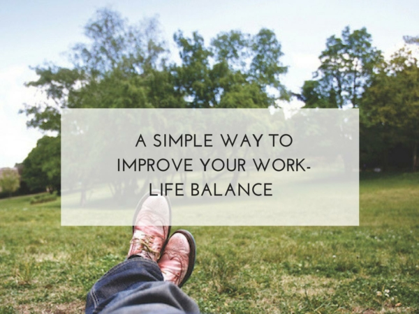 A simple way to improve your work-life balance. Fay Wallis. Bright Sky HR