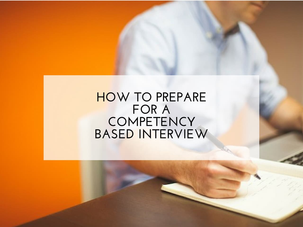 How to prepare for a competency based interview. Fay Wallis. Bright Sky HR