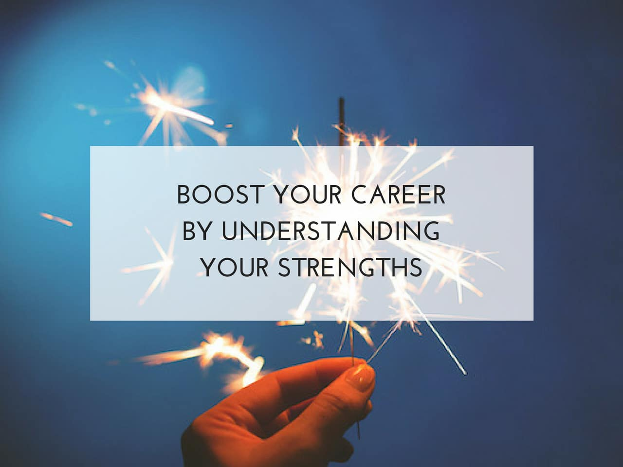 Boost your career by understanding your strengths. Bright Sky HR