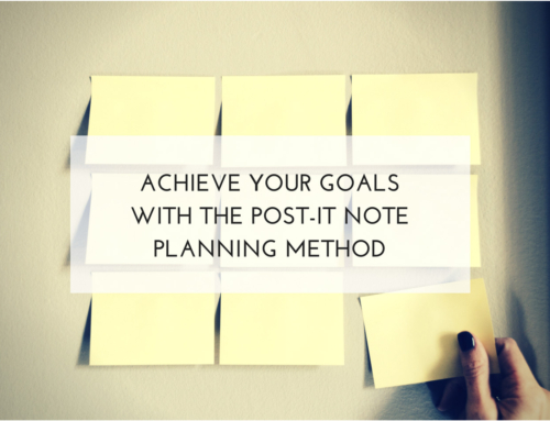 Achieve Your Goals with the Post-It Note Planning Method