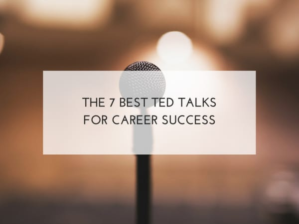 The 7 best ted talks for career success- Fay Wallis- Brightsky HR