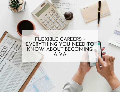 Flexible Careers – Everything You Need to Know About Becoming a VA