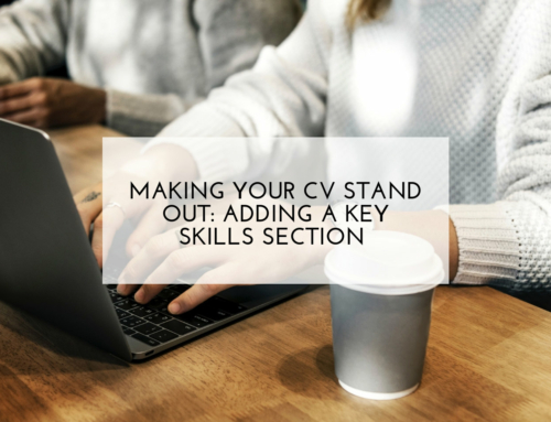 Making your CV stand out: Adding a Key Skills section